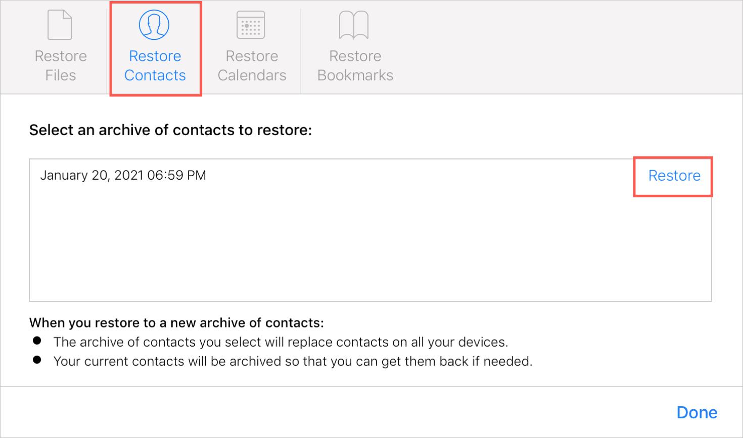 Sélectionnez Archiver pour restaurer les contacts sur iCloud